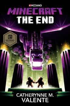 Minecraft: The End: An Official Minecraft Novel, Valente, Catherynne M.