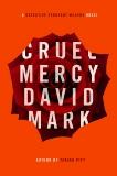 Cruel Mercy, Mark, David