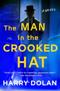 The Man in the Crooked Hat, Dolan, Harry