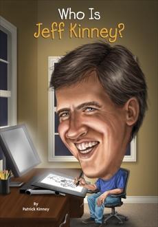 Who Is Jeff Kinney?, Kinney, Patrick