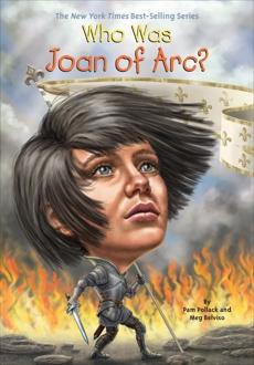 Who Was Joan of Arc?, Belviso, Meg & Pollack, Pam