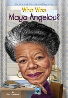 Who Was Maya Angelou?, Labrecque, Ellen