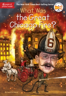 What Was the Great Chicago Fire?, Who Hq (COR) & Pascal, Janet & Pascal, Janet B.