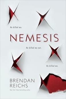Nemesis, Reichs, Brendan