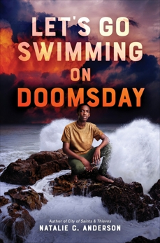 Let's Go Swimming on Doomsday, Anderson, Natalie C.