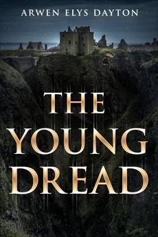 The Young Dread: A Seeker Novella, Elys Dayton, Arwen