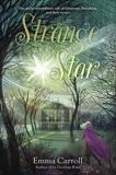 Strange Star, Carroll, Emma
