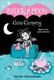 Isadora Moon Goes Camping, Muncaster, Harriet