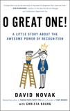 O Great One!: A Little Story About the Awesome Power of Recognition, Novak, David & Bourg, Christa