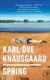 Spring, Knausgaard, Karl Ove