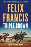 Triple Crown, Francis, Felix