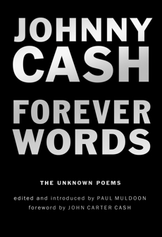 Forever Words: The Unknown Poems, Cash, Johnny