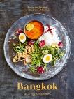 Bangkok: Recipes and Stories from the Heart of Thailand [A Cookbook], Punyaratabandhu, Leela