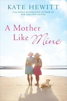 A Mother Like Mine, Hewitt, Kate
