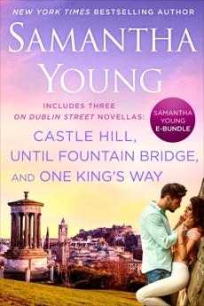 Samantha Young E-Bundle: Castle Hill, Until Fountain Bridge, One King's Way
