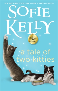 A Tale of Two Kitties, Kelly, Sofie