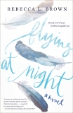 Flying at Night, Brown, Rebecca L.