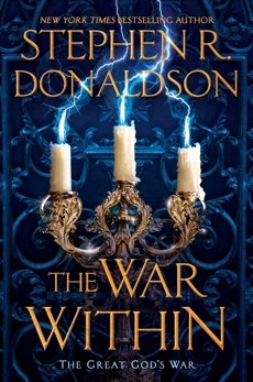 The War Within, Donaldson, Stephen R.