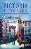 Murder on Trinity Place, Thompson, Victoria