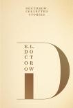 Doctorow: Collected Stories, Doctorow, E. L. & Doctorow, E.L.