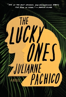 The Lucky Ones: A Novel, Pachico, Julianne