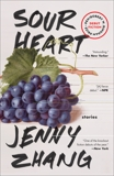 Sour Heart: Stories, Zhang, Jenny