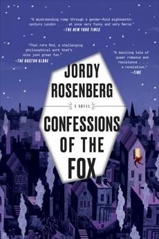 Confessions of the Fox: A Novel, Rosenberg, Jordy