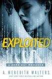 Exploited: A Zero Day Romance, Walters, A. Meredith