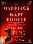 The Marriage of Mary Russell: A short story featuring Mary Russell and Sherlock Holmes, King, Laurie R.