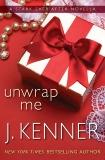 Unwrap Me: A Stark Ever After Novella, Kenner, J.