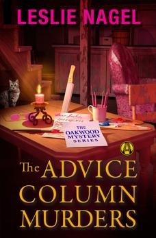The Advice Column Murders: The Oakwood Book Club Mystery Series, Nagel, Leslie