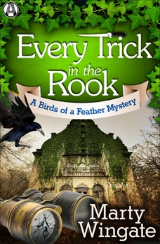Every Trick in the Rook: A Birds of a Feather Mystery, Wingate, Marty