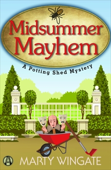 Midsummer Mayhem: A Potting Shed Mystery, Wingate, Marty