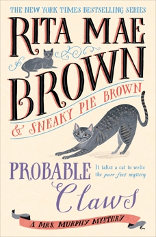 Probable Claws: A Mrs. Murphy Mystery, Brown, Rita Mae