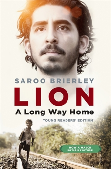 Lion: A Long Way Home Young Readers' Edition, Brierley, Saroo
