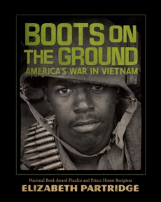 Boots on the Ground: America's War in Vietnam, Partridge, Elizabeth
