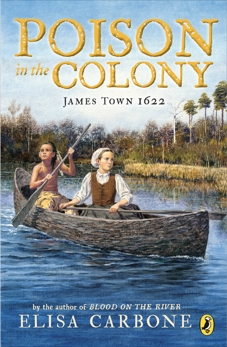 Poison in the Colony: James Town 1622, Carbone, Elisa