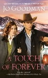 A Touch of Forever, Goodman, Jo