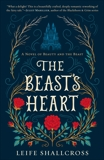 The Beast's Heart: A Novel of Beauty and the Beast, Shallcross, Leife
