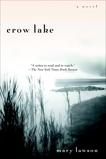 Crow Lake: A Novel, Lawson, Mary