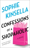 Confessions of a Shopaholic: A Novel, Kinsella, Sophie