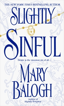 Slightly Sinful, Balogh, Mary