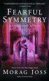 Fearful Symmetry: A Novel, Joss, Morag