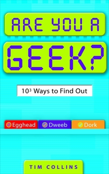 Are You a Geek?, Collins, Tim