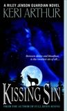 Kissing Sin: A Riley Jenson Guardian Novel, Arthur, Keri