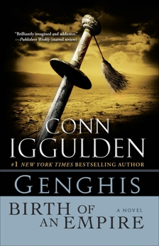 Genghis: Birth of an Empire, Iggulden, Conn