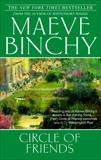 Circle of Friends: A Novel, Binchy, Maeve