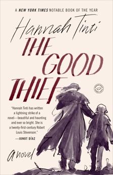 The Good Thief: A Novel, Tinti, Hannah