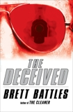 The Deceived, Battles, Brett