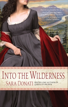 Into the Wilderness: A Novel, Donati, Sara